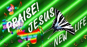 Praise Jesus New Life - Jesus Marketing & Country