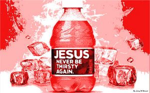 Jesus Never Thirst Again - Jesus Marketing & Country