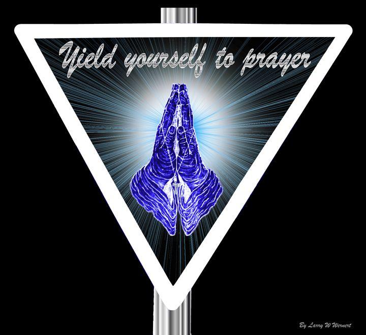 Yield Yourself To Prayer - Jesus Marketing & Country