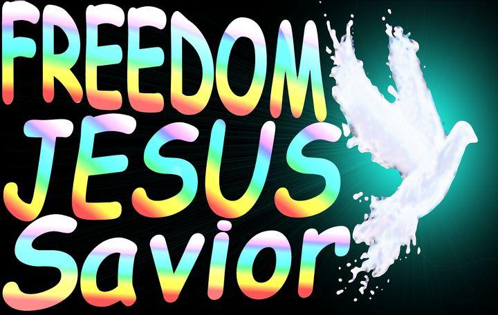Freedom Jesus Savior - Jesus Marketing & Country