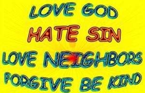 Love God & Neighbors Forgive be Kind - Jesus Marketing & Country