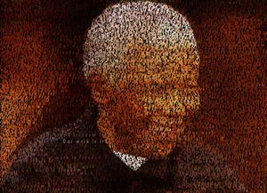 Nelson Mandela - Our work is freedom