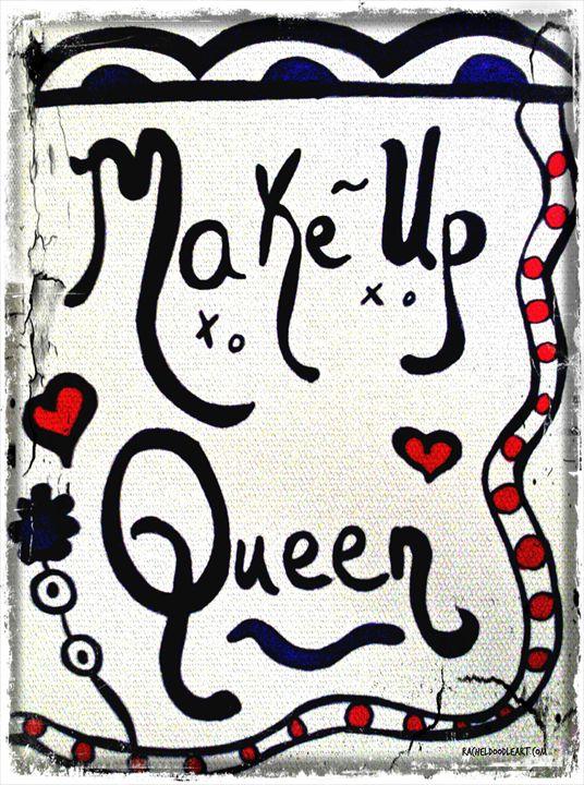 Make-Up Queen - Rachel Maynard