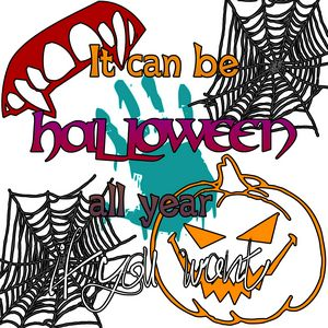 Halloween all year