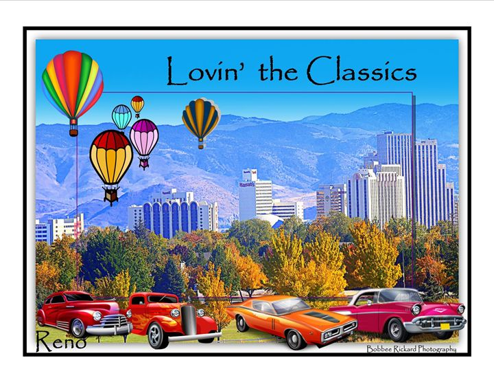 Lovin' the Classics - Reno - Bobbee Rickard Art & Photography