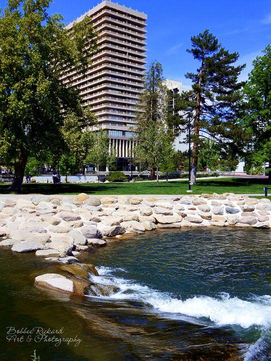 Reno A River Runs Through It - Bobbee Rickard Art & Photography