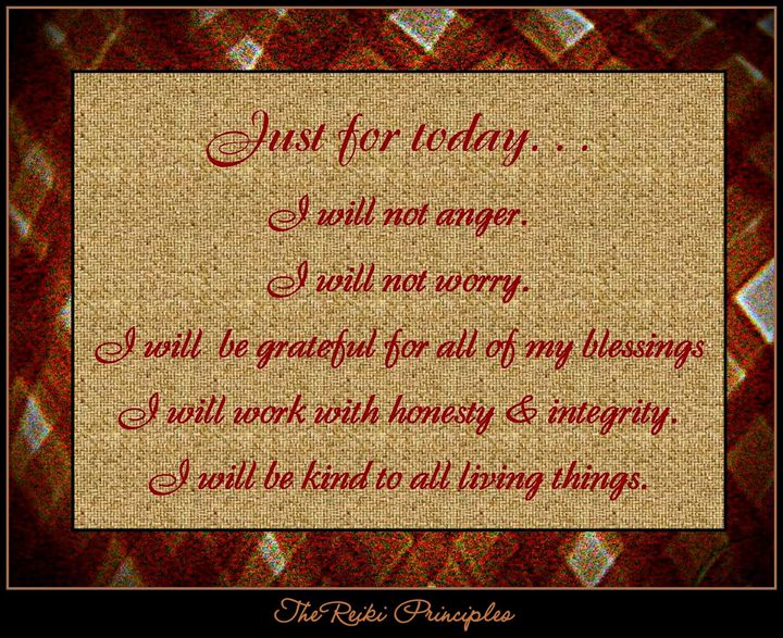 Just For Today-The Reiki Principles - Bobbee Rickard Art & Photography