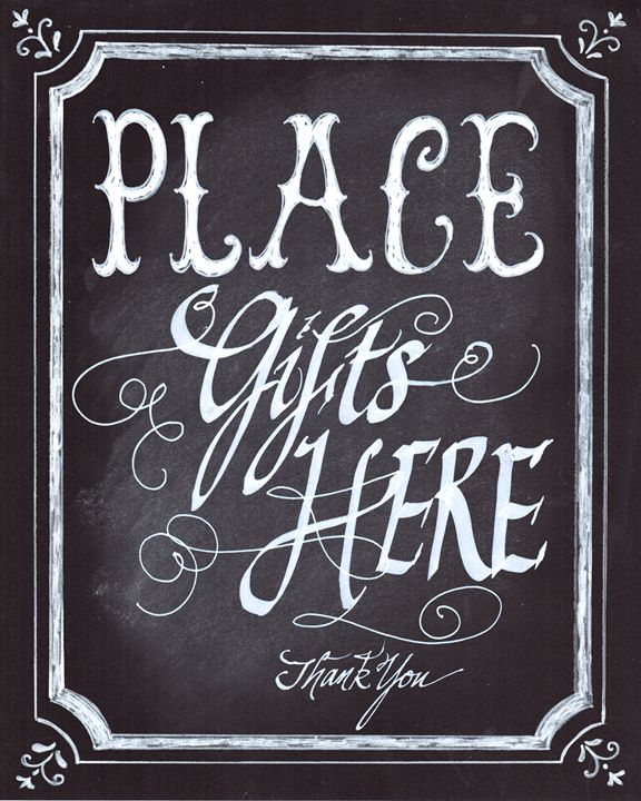 Place Gifts here - Chalkboard Art