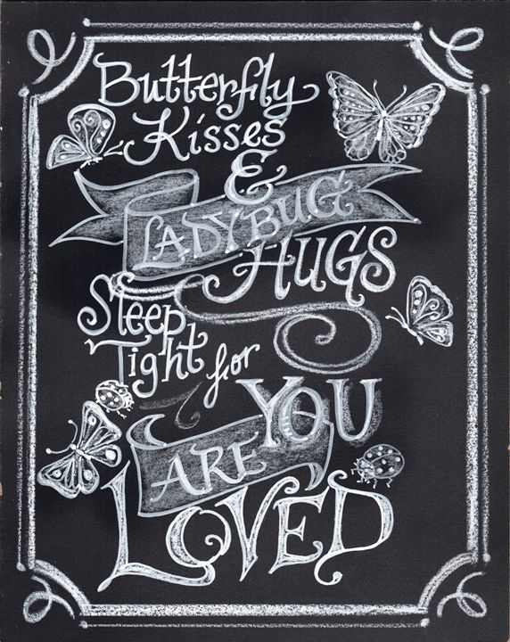 Butterfly Kisses - Chalkboard Art