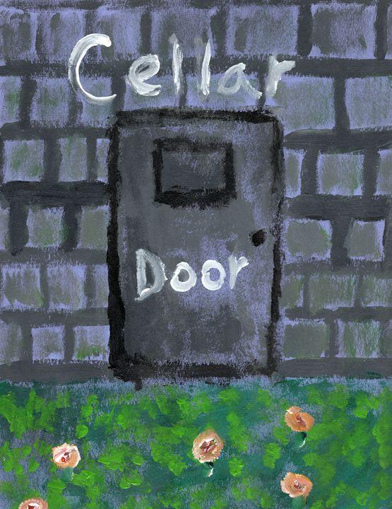Cellar Door - Jess's Art