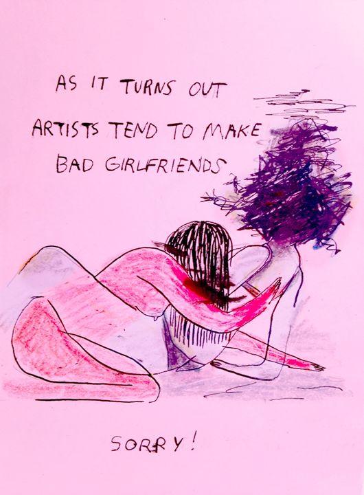 artists tend to make bad girlfriends - elliebeanz