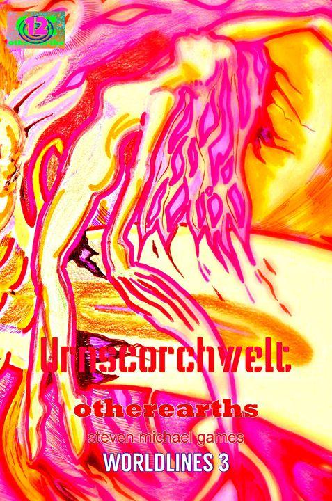 Urnscorchwelt (The Stars In The Sun) - Steven Michael Games
