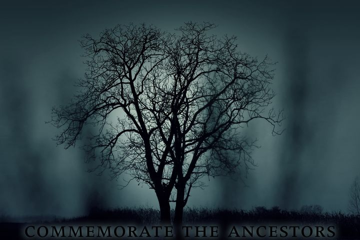 commemorate the ancestors - mindofkiesel